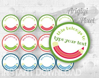 This belongs to -  round label - printable editable DIY sticker - back to school - 2.5 in circle - instant download PDF