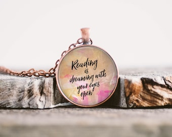 Reading is Dreaming, Book Necklace, Literary Jewelry, Books Pendant, Librarian Gift, English Teacher Gift, Gift For Readers