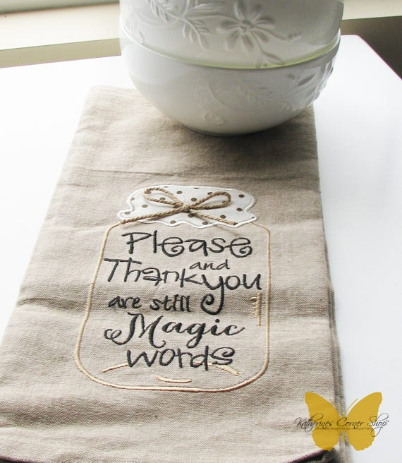 Please and Thank You Embroidered Mason Jar Tea Towel
