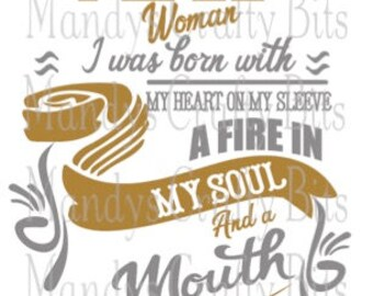 Digital file SVG and DXF May  Woman Born With My Heart On My Sleeve