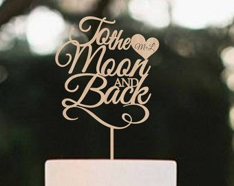 Wedding Cake Topper To the moon and back Personalized Cake Topper Wood Cake topper Moon Cake topper Custom Cake Topper Wood