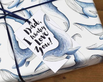 Whale Wrapping Paper Set - Dad, I Whaley Love You - Father's Day Wrapping Paper - Whale Gift Wrap - Gift for Dad - Funny Whale Gift Wrap