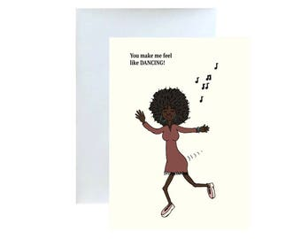You Make Me Feel Like Dancing , GreetingCard