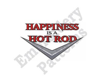 Happiness Is A Hot Rod - Machine Embroidery Design