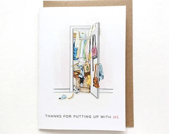 Thanks for putting up with me Card | Messy wardrobe, I love you card, Anniversary card, Funny card for girlfriend, Card for boyfriend,