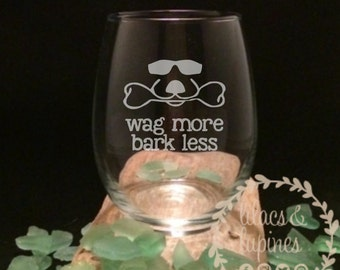 Wag More Bark Less Etched Stemless Wine Glass   Etched Stemless Wine Glass   Etched Wine Glass Dogs and Wine Dog Wine Glass Etched Glass