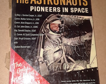 The Astronauts, Pioneers in Space (1961) Life book