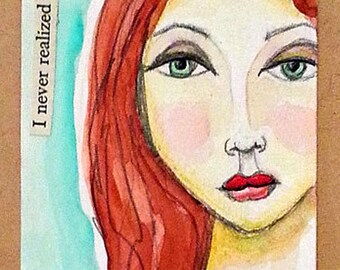 "Original ACEO - ""I never realized before that""  ATC"