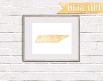 Home Sweet Home to Me Tennessee Print, Printable Wall Decor, Digital Print