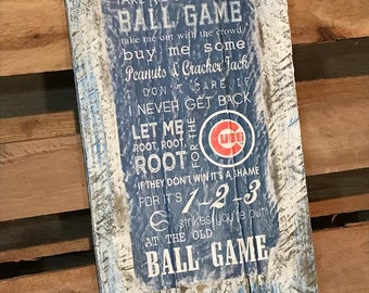 Chicago Cubs Rustic Take Me Out to the Ballgame Wood Sign