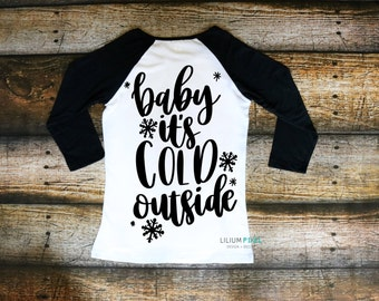Baby its cold outside adult unisex raglan