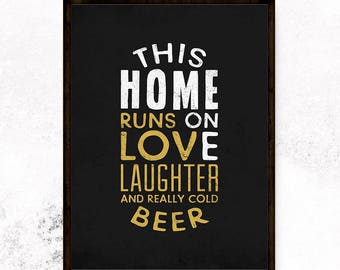 This home runs on love, Home wall art, Funny Kitchen art, Kitchen wall art, Inspirational print, Housewarming gift, Home sign, Man cave sign