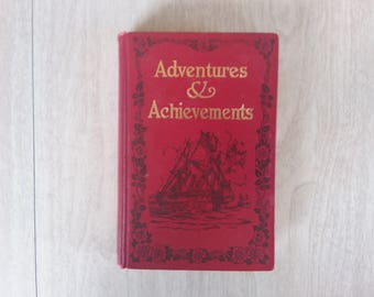 Vintage Adventures and Achievements--The Childrens Hour 1907
