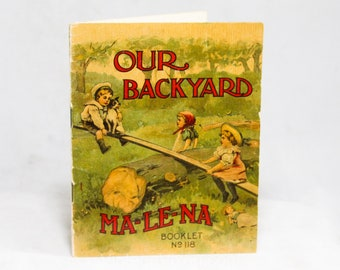 Our Backyard Antique Children's Book - Ma-Le-Na Booklet 118 - Stomach Liver Pills Quack Medicine Advertisement - 1800s 1900s - R2143