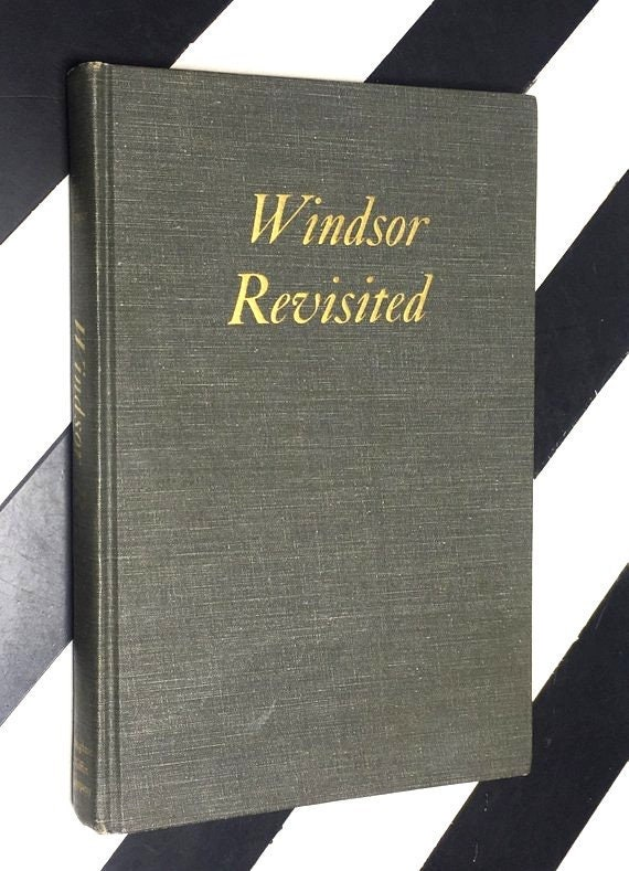 Windsor Revisited by H. R. H. The Duke of Windsor - Illustrated (1960) hardcover book