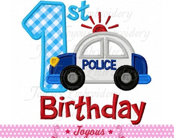 Instant Download My 1st Birthday Police car Applique Machine Embroidery Design NO:2018