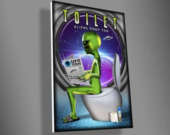 Aliens poop too,Toilet door sign,UFO,space,The x files,movie,Sci fi,geeky gift ides,door sign,gift ideas,door decor,home decor,aliens