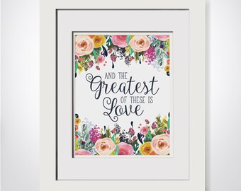 Greatest Of These Is Love Live|Bible Verse Wall Art|Christian Wall Art|Bible Verse Prints|Christian Gift|Scripture Wall Art|Bible Printable