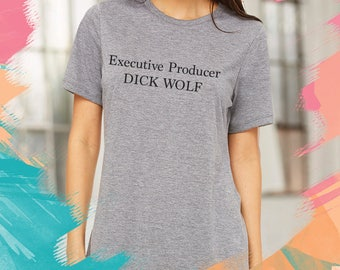 Executive Producer DICK WOLF Shirt Unisex Tee Womens Mens Short Sleeve Crew Neck Soft Cotton T Shirts (Black or White)