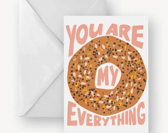 Funny Food Valentine Card, Food Pun, You Are My Everything Bagel, Food Lover Valentines