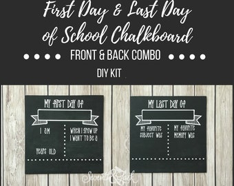 RUSH - DIY KIT - First Day & Last Day of School Chalkboard Sign - Reversible - Craft Kit - Chalkboard - Back to School - Do it Yourself Kit
