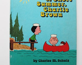 It Was A Short Summer, Charlie Brown By Charles M. Schulz 1972