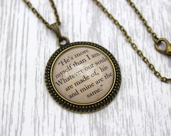 Wuthering Heights, 'He's More Myself Than I Am', Emily Brontë Quote Necklace or Keychain, Keyring.