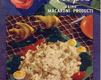 American Beauty - Recipes Using Macaroni Products - 1930s Chefs