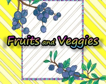 Color Your Fruits and Veggies