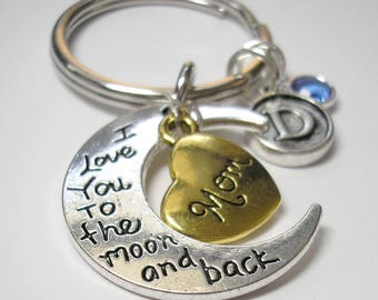 Mom Key Chain - I Love You to the Moon and Back with Initial Charm and Birthstone Charm