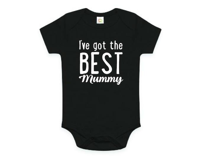 I've Got The Best Mummy, Mother's Day Baby Bodysuit