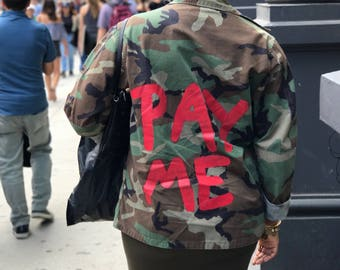 Pay Me Signature Fatigue Jacket - Army Fatigue - Custom Jacket