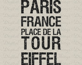 French Decor Paris France Eiffel Tower Typography Word Art Printable Digital Download for Iron on Transfer Tote Pillow Tea Towel DT1353