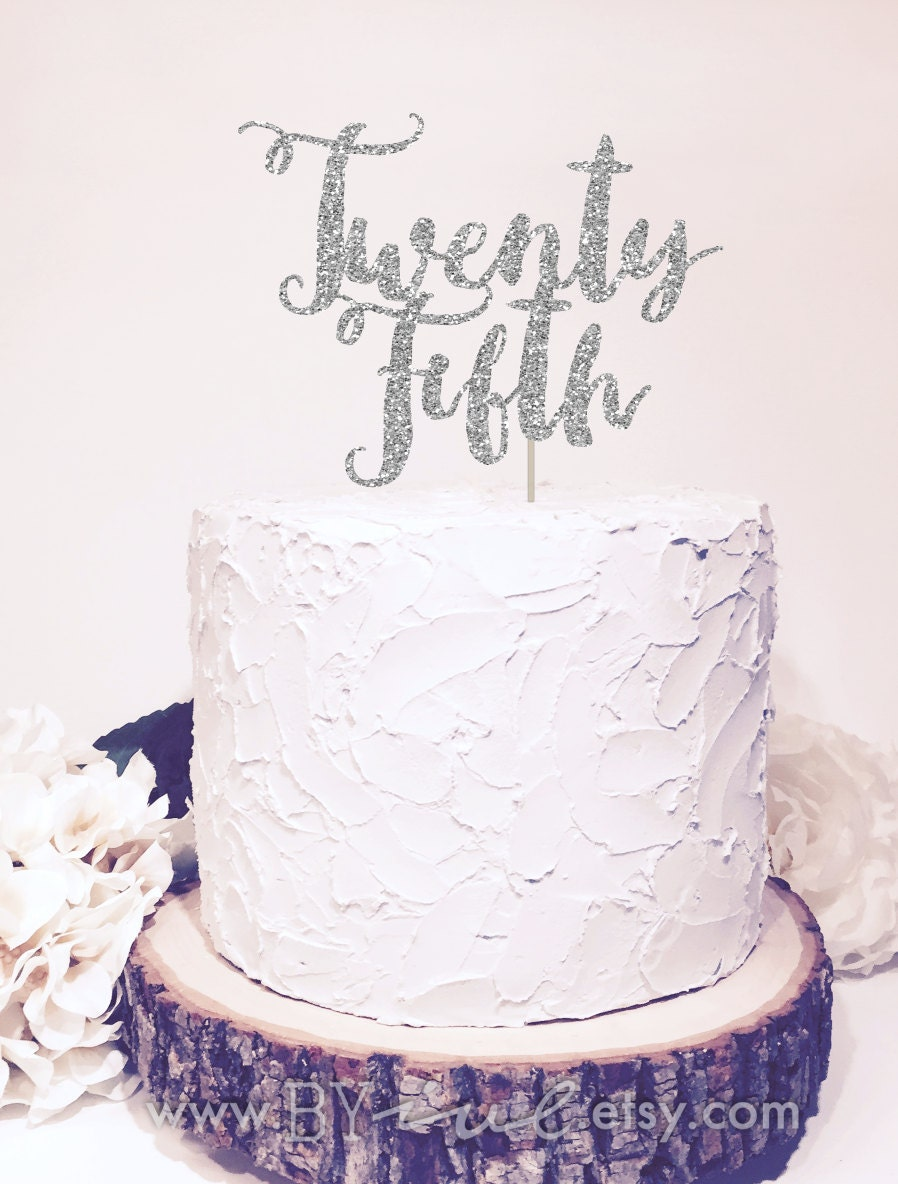 Twenty Fifth Wedding Anniversary Cake Topper Chic Decor