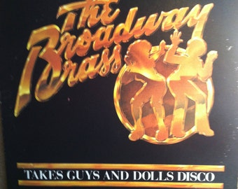 The Broadway Brass Takes Guys And Dolls Disco Vinyl Record Album