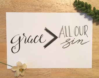 Grace is Greater Print
