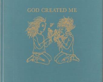 God Created Me by Laurence Rittenhouse 1963 Trina Schart Hyman