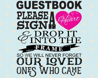 Wedding Guestbook Frame Sign, Heart Drop Guest Book, Please Sign A Heart, Digital Instant Download, Wedding Guest Sign For Drop Top Book