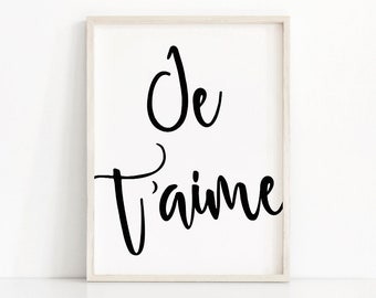 French Print Je T'aime, Typography Wall Art Print, Black And White Print Je Taime, Printable Wall Art, French I Love You Print, French Quote