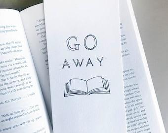 Letterpress Bookmark - Go Away