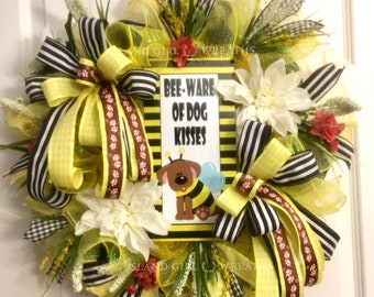 Bee Ware Of Dog Kisses Wreath, Beware Of Dog Kisses Wreath, Dog Wreath For Front Door, Dog Wreath, Deco Mesh Dog Wreath, Yellow and Black