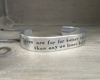 CS Lewis / There are Far Far Better Things Ahead Than Any We Leave Behind / Christian Bracelet / Literary Gift / Best Friend Gift / for Her