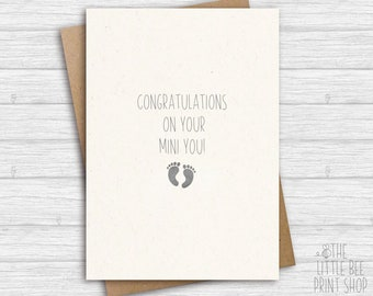 Funny new baby card, Congratulations on your mini you! Greetings Card