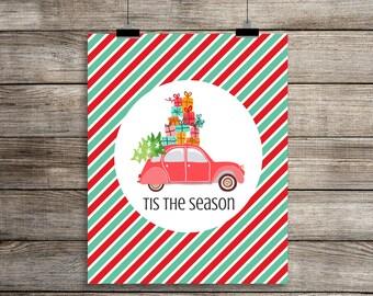 Tis The Season Wall Art Print, Tis The Season Decorative Print, DIY Christmas Print, Christmas Printable, Christmas Car, Presents (8x10)