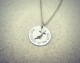 You Could Be My Luck Hand Stamped Charm Necklace with Shooting Star Charm