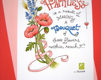 Inspirational Card - Happiness Quote - Encouragement - Friendship Card - Bouquet of Flowers Card