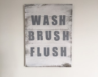 Wash Brush Flush Wood Sign - Bathroom Rules Sign
