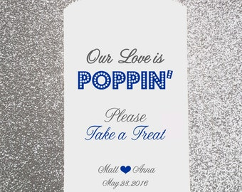 P3, Our love is poppin', popcorn bag, Wedding Candy Bag, Candy Buffet, Candy Favor Bags, Treat Bags, Kraft Bags, Personalized bag