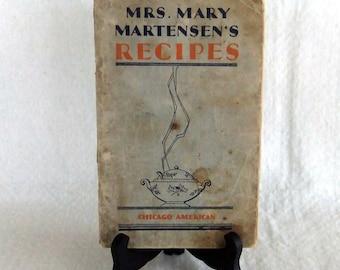 Vintage Cookbook: Mrs. Mary Martensen's Recipes
