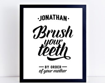 """Personalized Kids Bathroom Printable Sign """"Brush Your Teeth"""" 